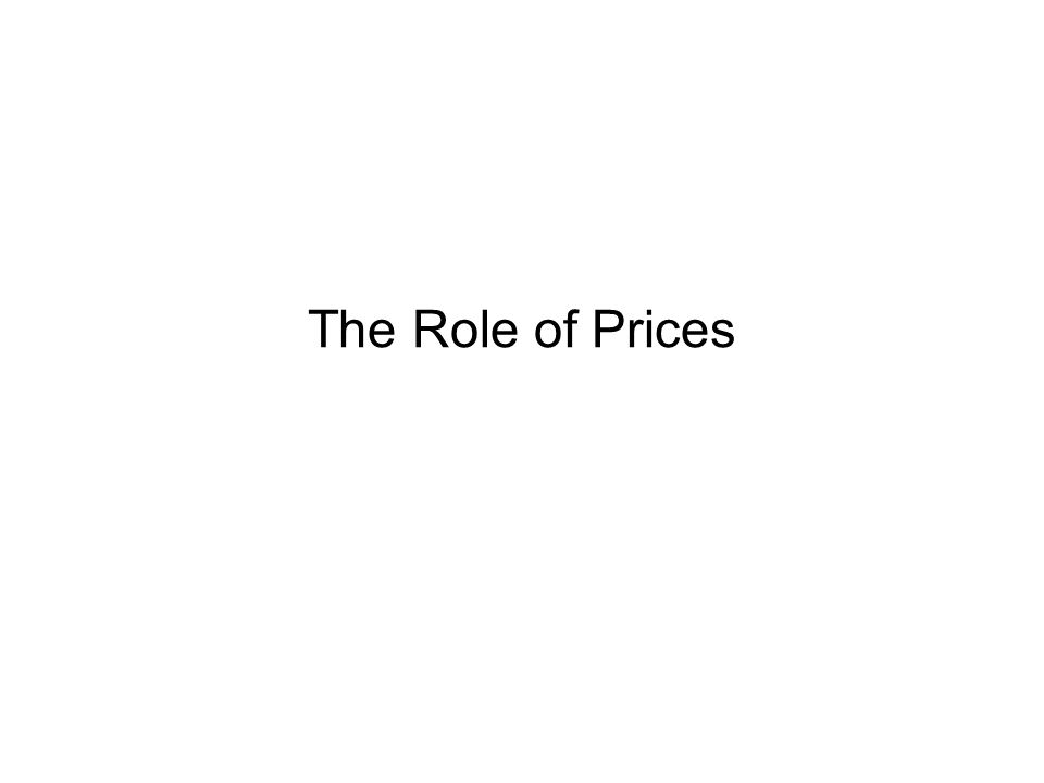 The Role of Prices