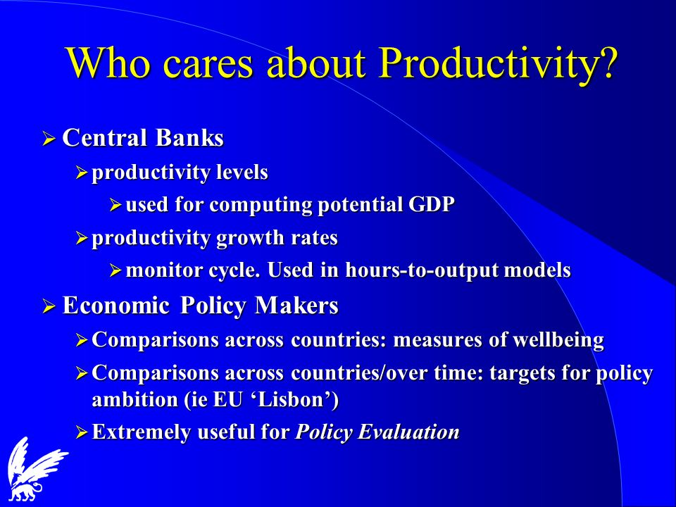 Who cares about Productivity.