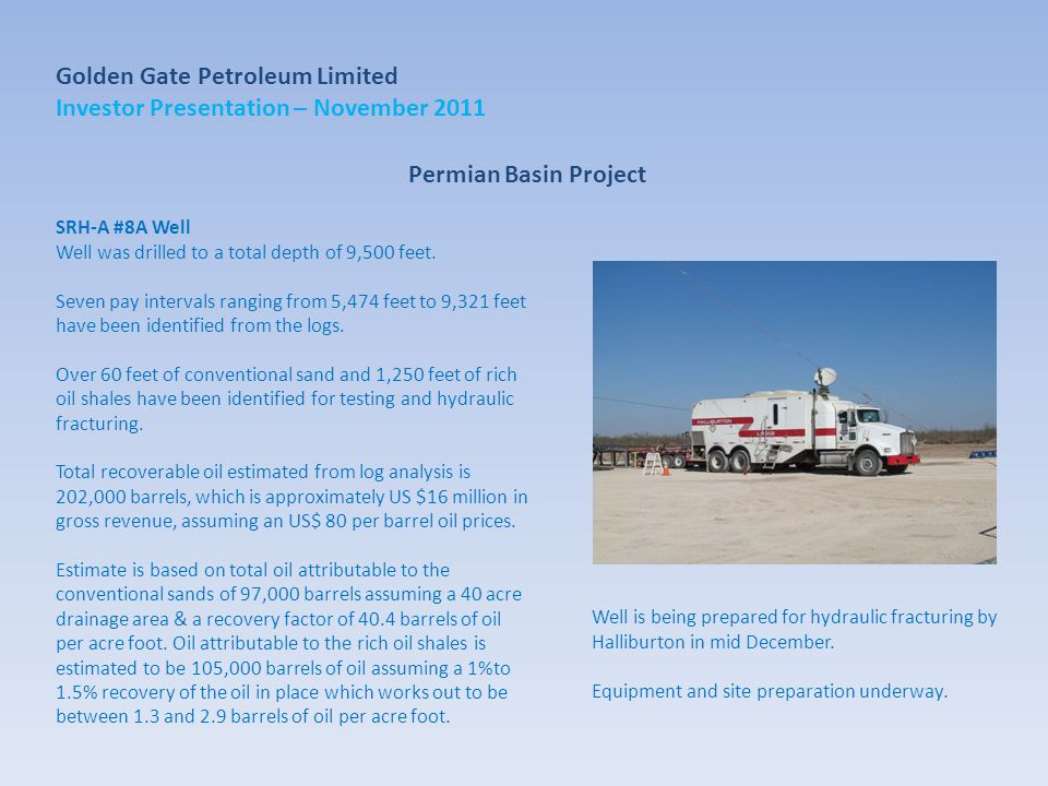 Permian Basin Project SRH-A #8A Well Well was drilled to a total depth of 9,500 feet.