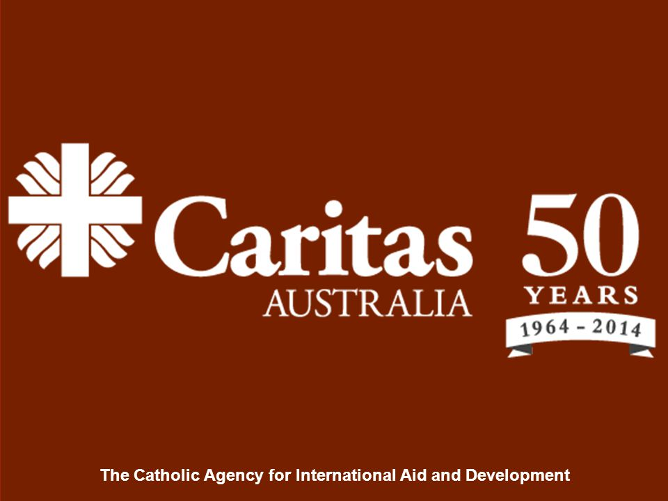 The Catholic Agency for International Aid and Development