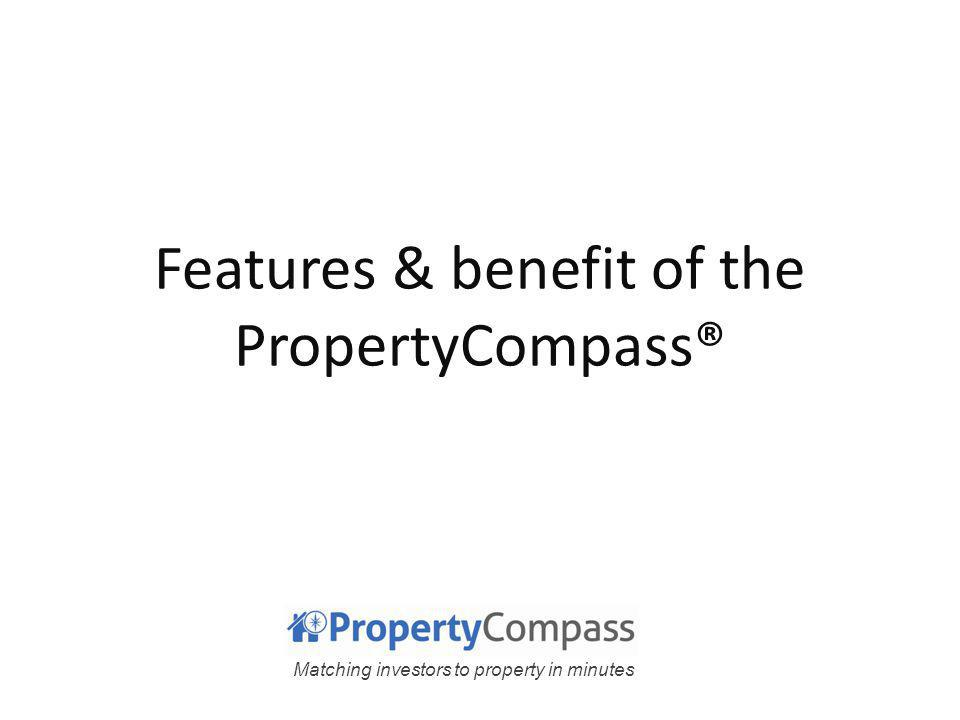 Matching investors to property in minutes Version: 2011-5-20© Landlord Central Pty LtdCommercial-in-confidence Giving you, the solution for matching investors to property in minutes How it works (revisit) PropertiesResearchCalculatorKnow howReports ++++ We want comprehensive information + evaluation tools Property Compass® - Australian first industry solution - combines all these into one web-based application Brand it as your own Investors You