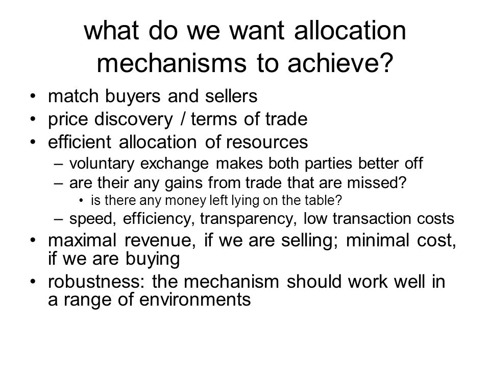 what do we want allocation mechanisms to achieve.