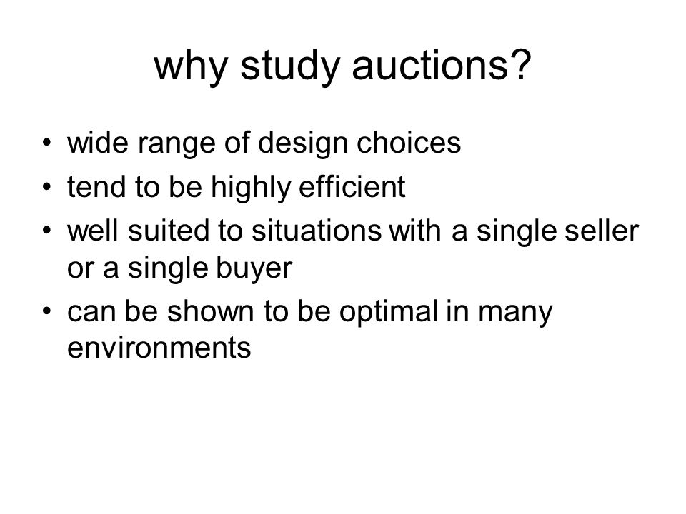 why study auctions.