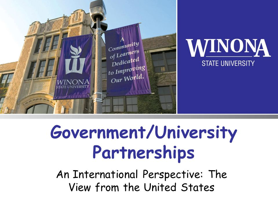 Government/University Partnerships An International Perspective: The View from the United States