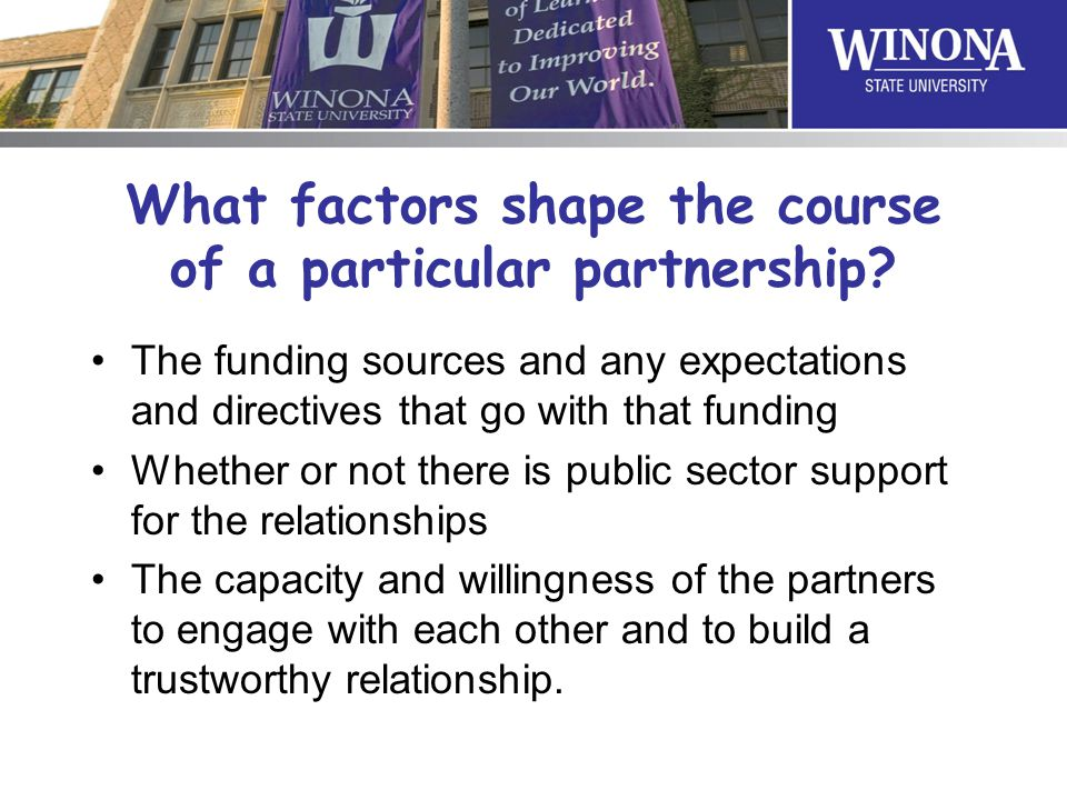 What factors shape the course of a particular partnership.