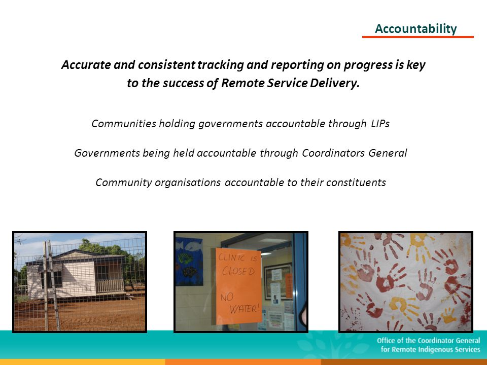 Accurate and consistent tracking and reporting on progress is key to the success of Remote Service Delivery. Communities holding governments accountab