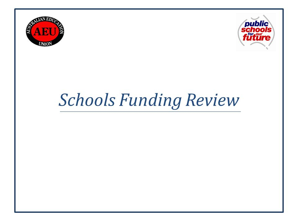 Schools Funding Review