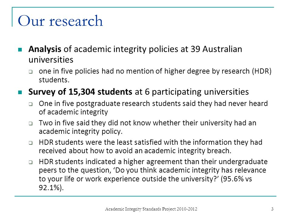 Our research Analysis of academic integrity policies at 39 Australian universities  one in five policies had no mention of higher degree by research