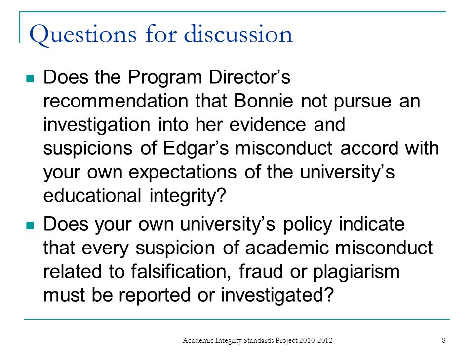 Questions for discussion How does this accord with what you know of custom and practice in your own university.