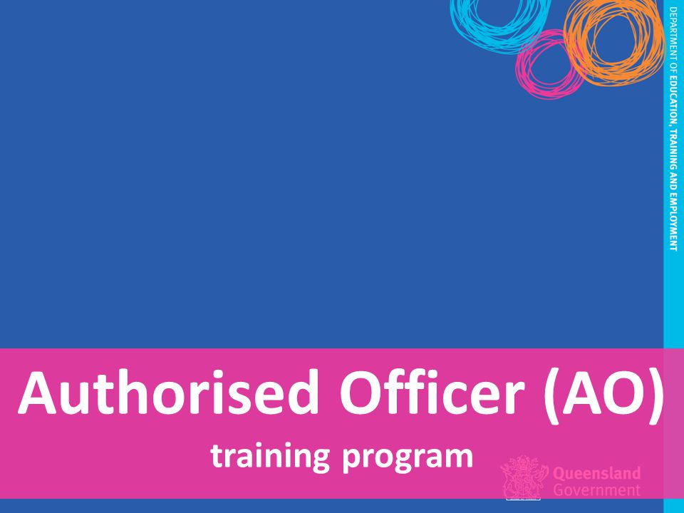Authorised Officer (AO) training program