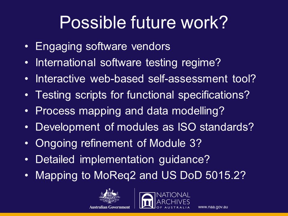 Possible future work. Engaging software vendors International software testing regime.