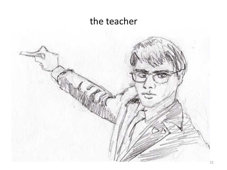 the teacher 11