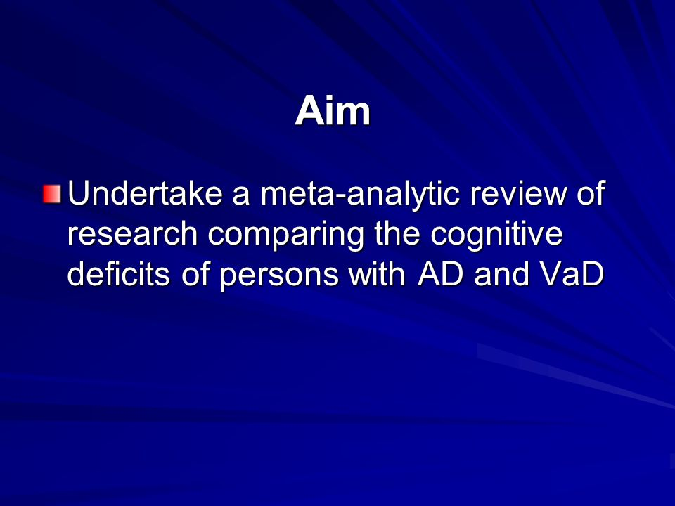 Results Tests examined by one study –13 cognitive tests showed large group differences Commonly used tests did not effectively discriminate between AD and VaD patients