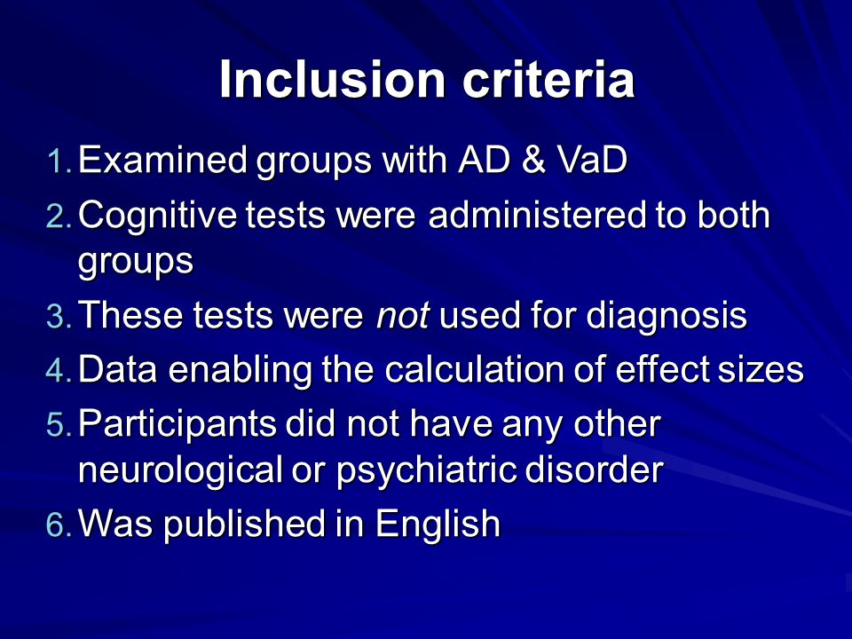 Inclusion criteria 1. Examined groups with AD & VaD 2.