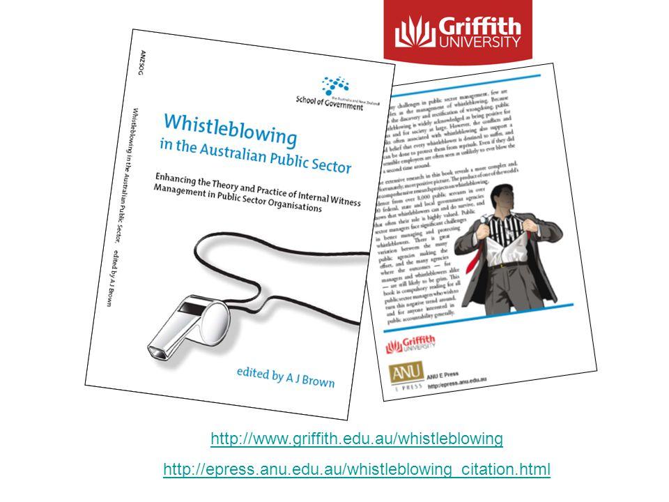 http://www.griffith.edu.au/whistleblowing http://epress.anu.edu.au/whistleblowing_citation.html