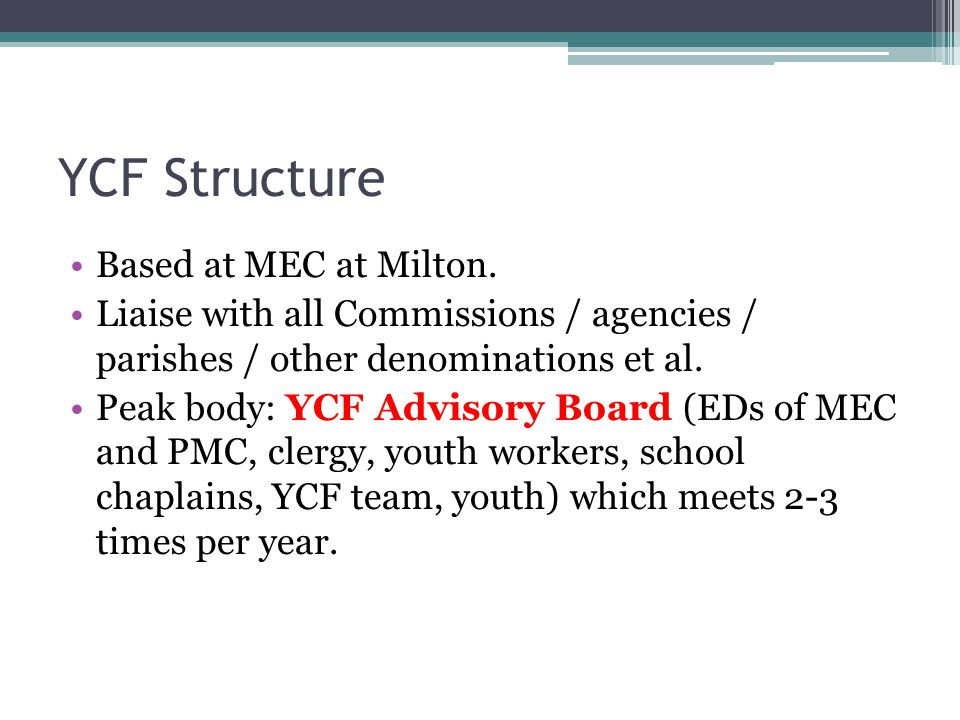 YCF Structure Based at MEC at Milton.