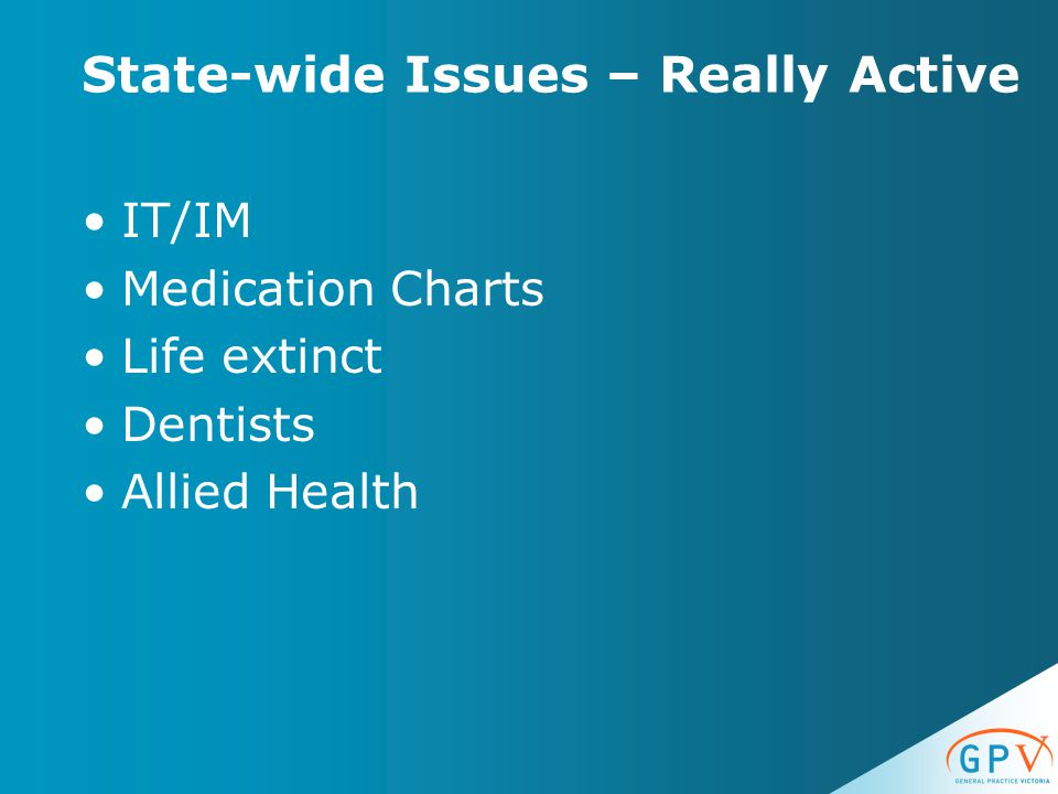 State-wide Issues – Really Active IT/IM Medication Charts Life extinct Dentists Allied Health