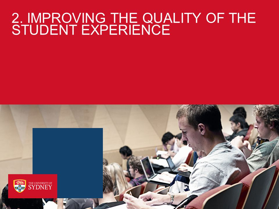 Student Wellbeing and Development ›University of Sydney Strategic Plan 2011-2015: Strategy Four: Enrich the experience of University life for all our students ›Aim: Core to the vision of the Education Portfolio is a commitment to improving the quality of the student experience through the realisation of agreed initiatives detailed under Strategy Four of the University's Strategic Plan.