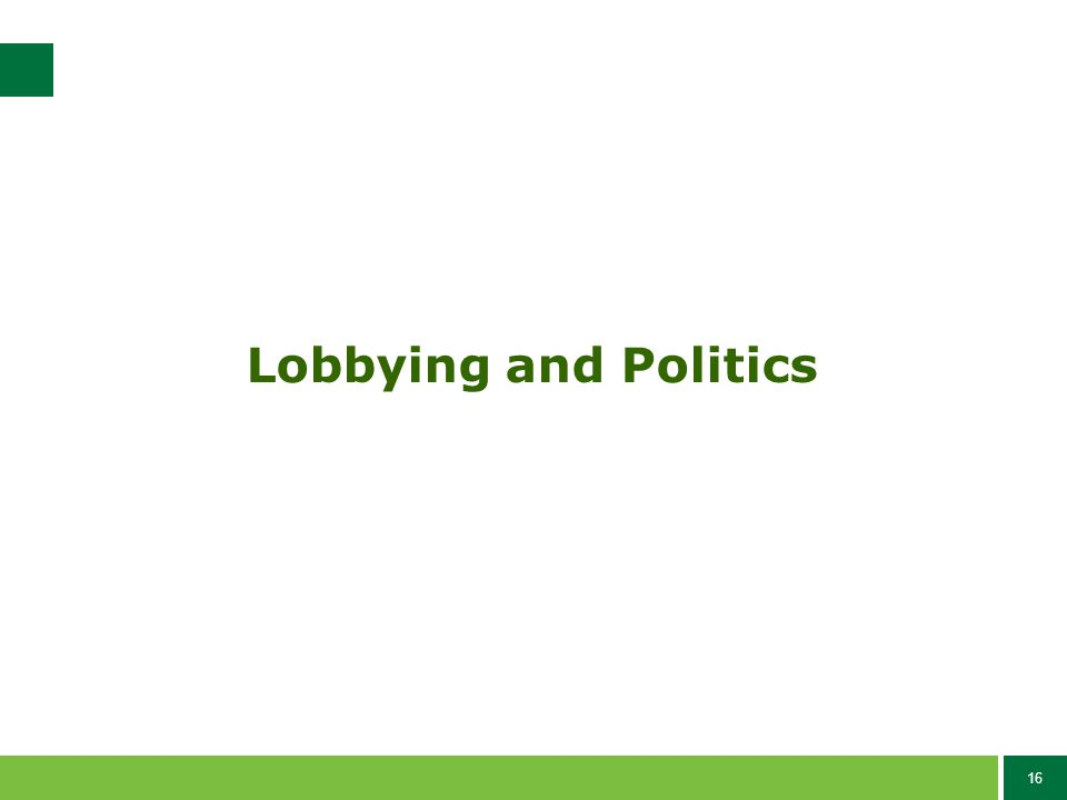 16 Lobbying and Politics