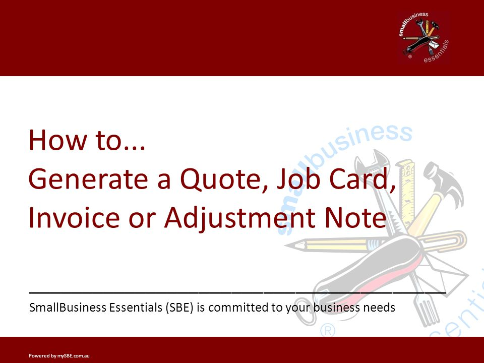 Your Business Settings _______________ _______________________________________ Powered by mySBE.com.auPage 2 Generating an Invoice