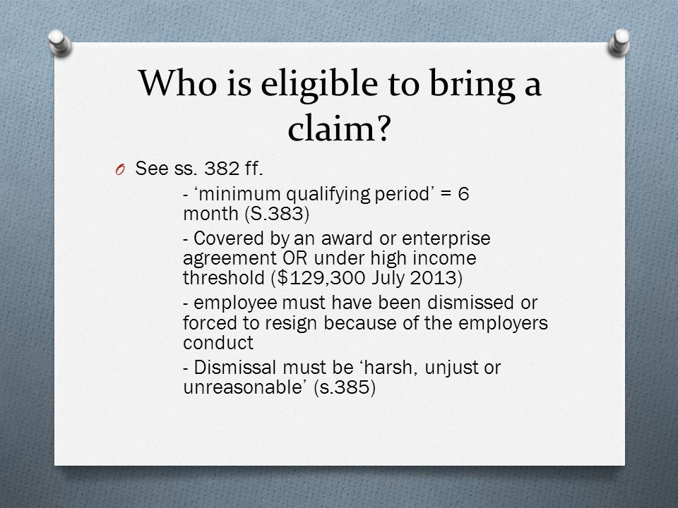 What constitutes are 'harsh' dismissal.O See s. 387 - Has a valid reason been given.