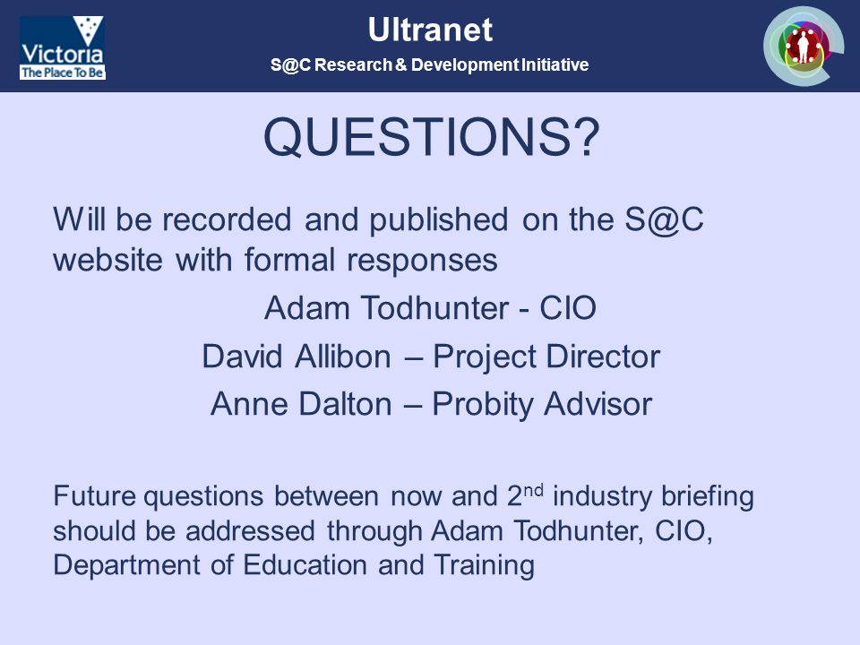 S@C Research & Development Initiative Ultranet QUESTIONS.