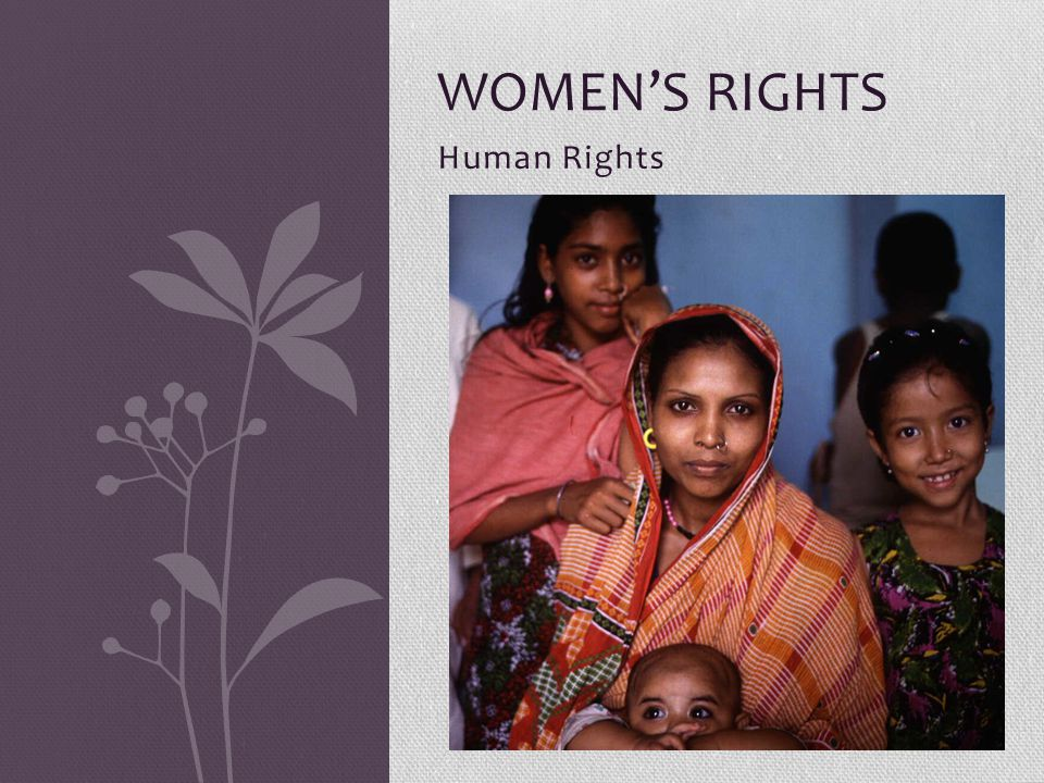 Human Rights WOMEN'S RIGHTS