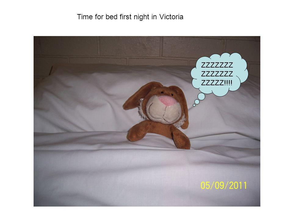 Time for bed first night in Victoria ZZZZZZZ ZZZZZZZ ZZZZZ!!!!