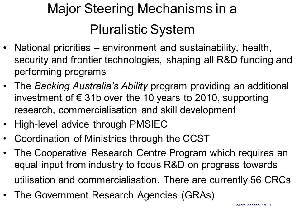 Major Steering Mechanisms in a Pluralistic System National priorities – environment and sustainability, health, security and frontier technologies, sh