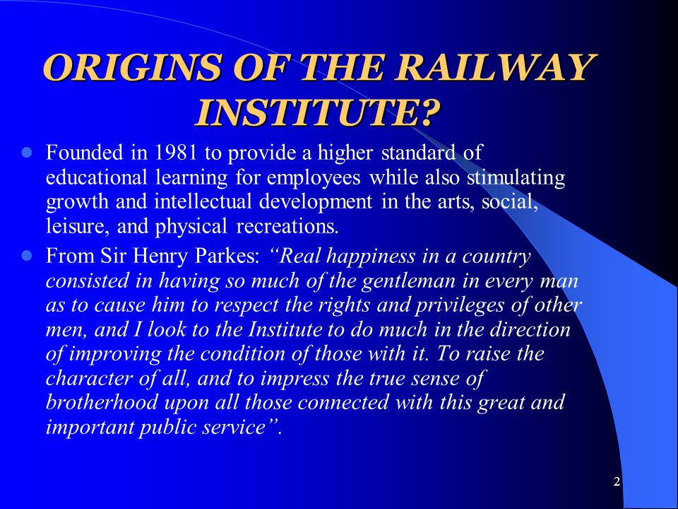 2 ORIGINS OF THE RAILWAY INSTITUTE.