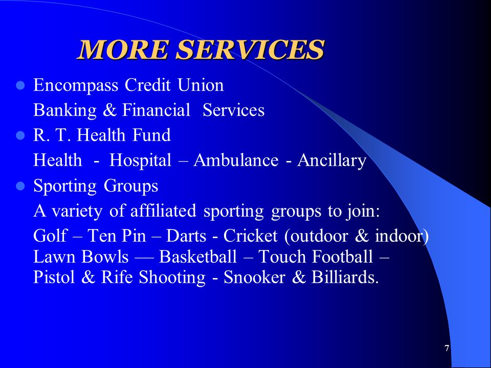 7 MORE SERVICES Encompass Credit Union Banking & Financial Services R.