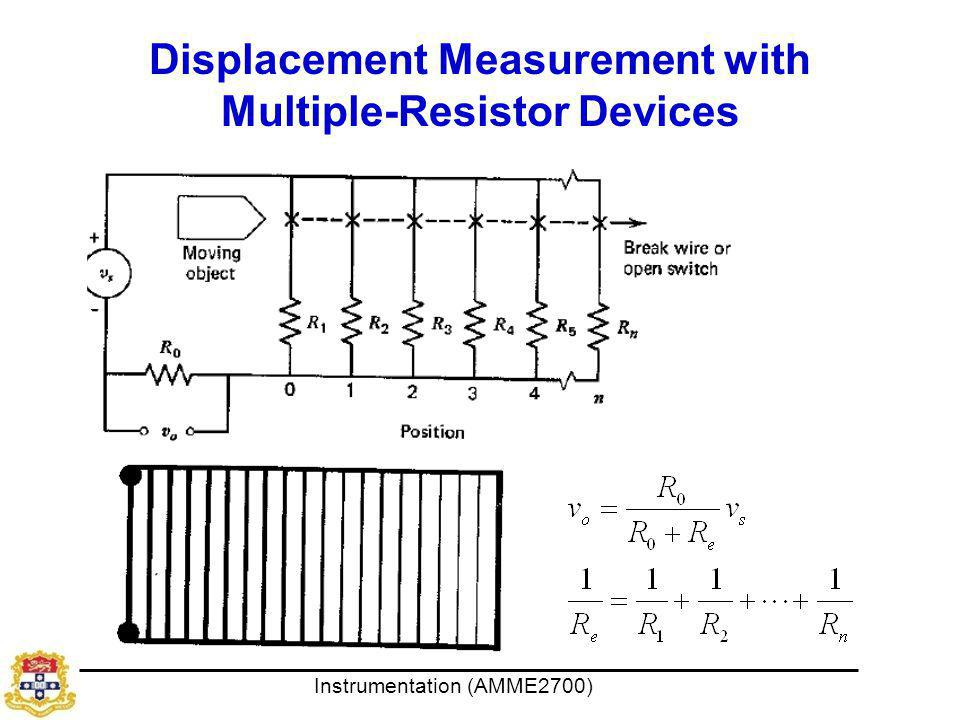 Instrumentation (AMME2700) Displacement Measurement with Multiple-Resistor Devices
