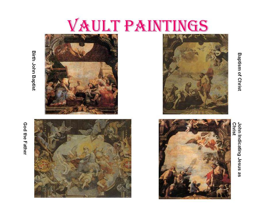 Vault Paintings Birth John Baptist Baptism of Christ God the FatherJohn Indicating Jesus asChrist