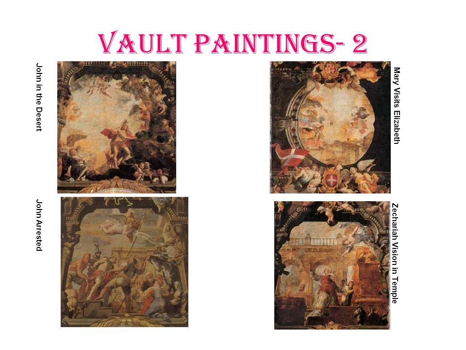 Vault Paintings- 2 John in the Desert Mary Visits Elizabeth John Arrested Zechariah Vision in Temple