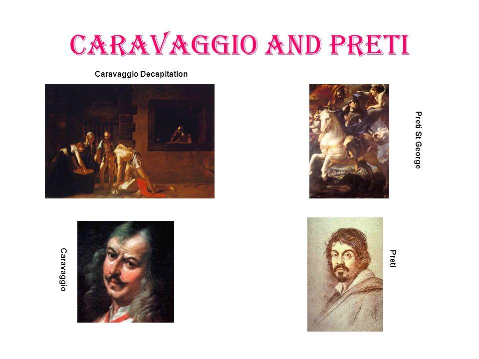 Caravaggio and Preti Caravaggio Decapitation Preti St George Preti Caravaggio