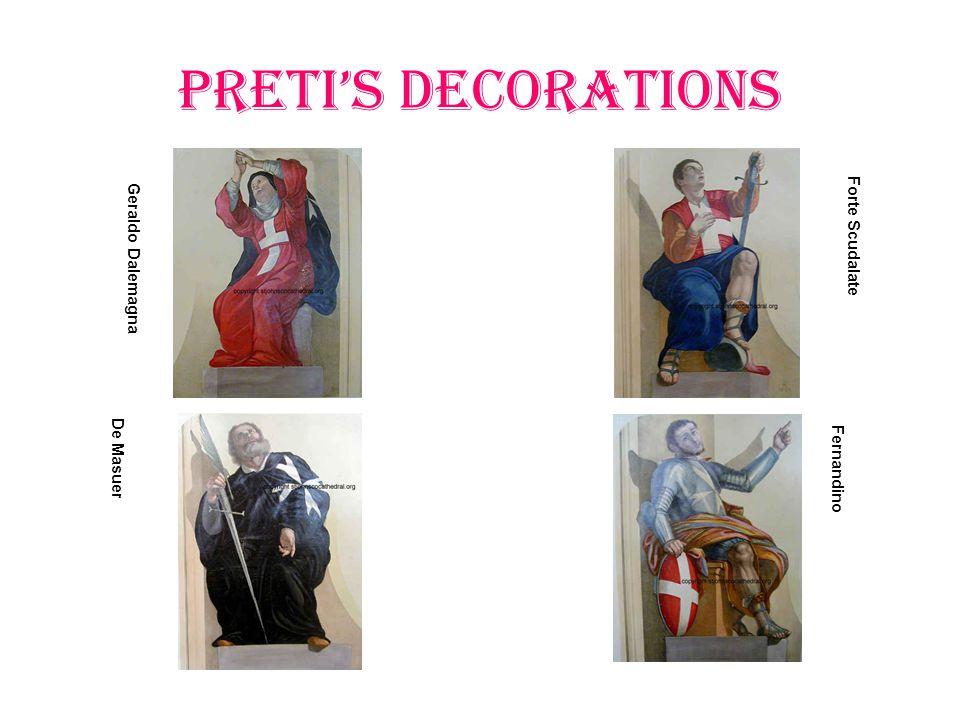 PRETI'S Decorations Geraldo Dalemagna Forte Scudalate De Masuer Fernandino