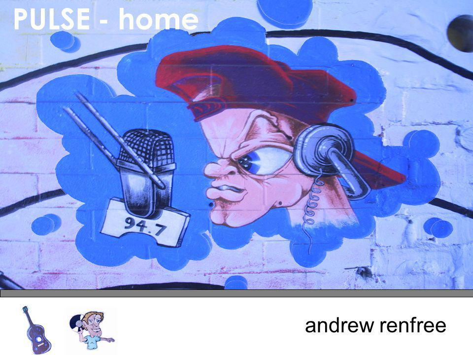 andrew renfree PULSE - home
