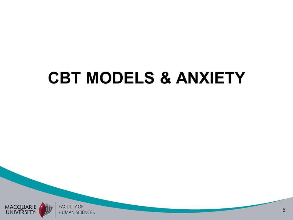 16 CBT for Anxiety - Attention attentional focus can interfere with the processing of information from feared situations ('selective filter') client needs to process range of perceptual evidence task-focussed attention mindfulness (being in the moment) how best to train???
