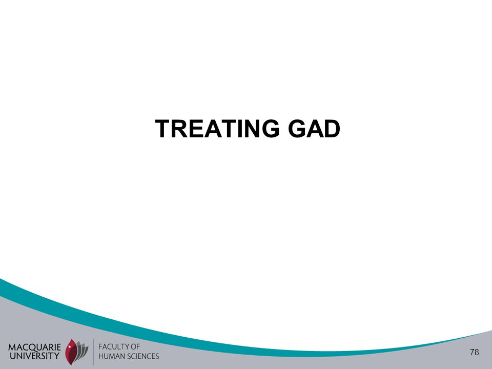 78 TREATING GAD