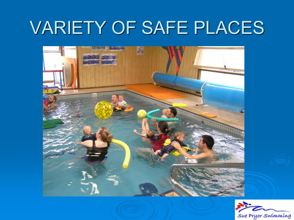 VARIETY OF SAFE PLACES