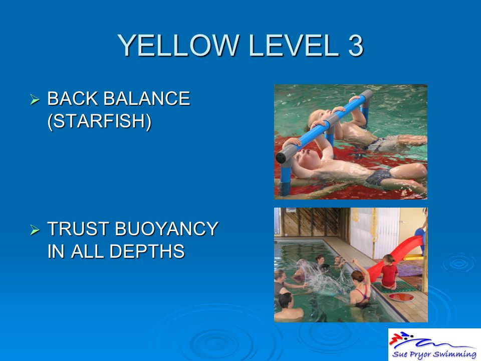 YELLOW LEVEL 3  BACK BALANCE (STARFISH)  TRUST BUOYANCY IN ALL DEPTHS
