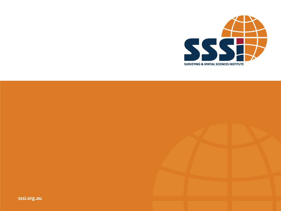 sssi.org.au The Surveying & Spatial Sciences Institute (SSSI) is Australia s peak body representing the interests of surveying and spatial science professionals, combining the disciplines of land surveying, engineering & mining surveying, cartography, hydrography, remote sensing and spatial information science.