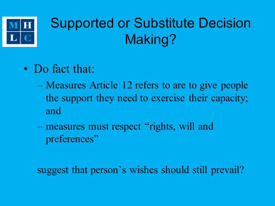Supported or Substitute Decision Making.