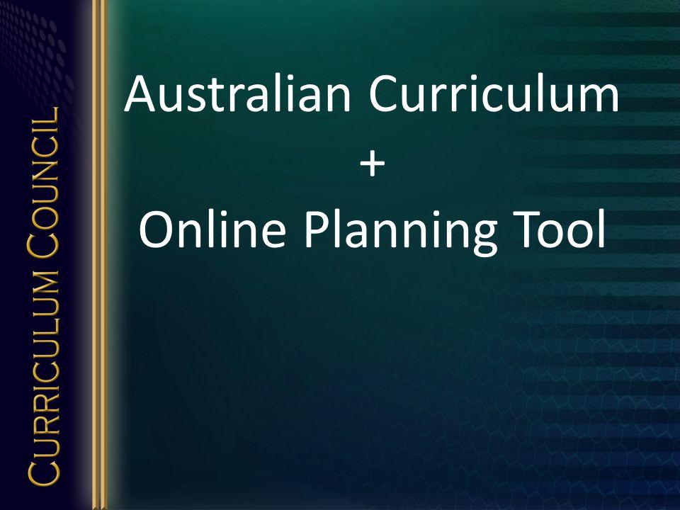 Australian Curriculum + Online Planning Tool