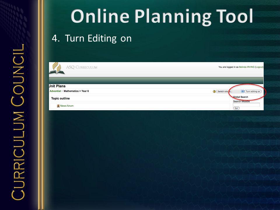 4. Turn Editing on