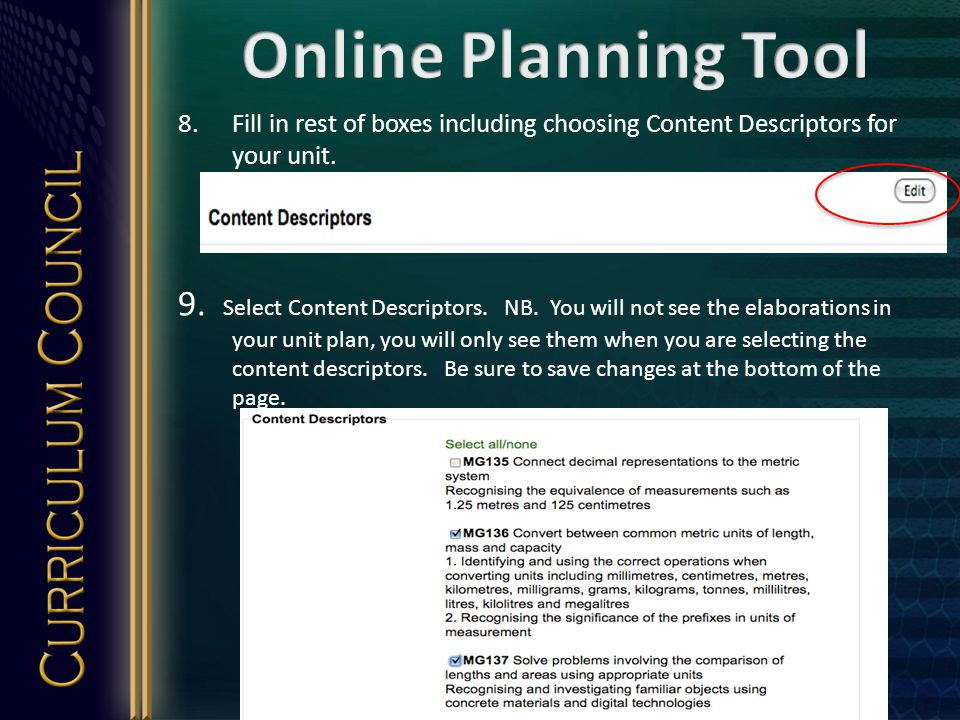 8.Fill in rest of boxes including choosing Content Descriptors for your unit.