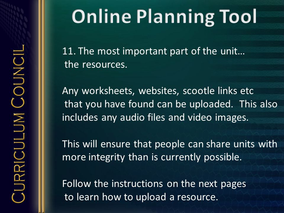 11.The most important part of the unit… the resources.