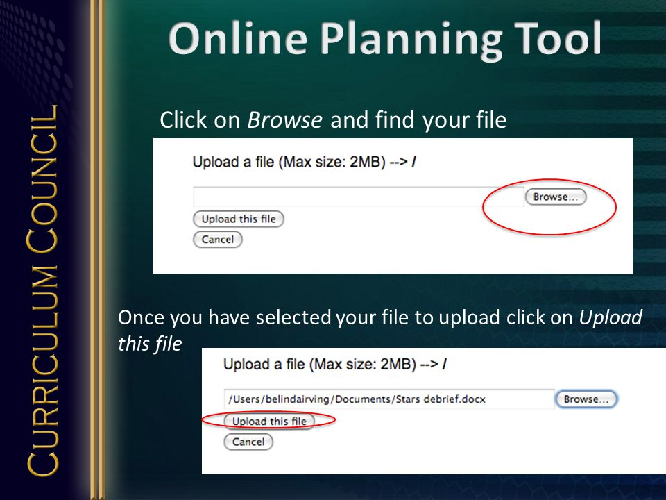 Click on Browse and find your file Once you have selected your file to upload click on Upload this file