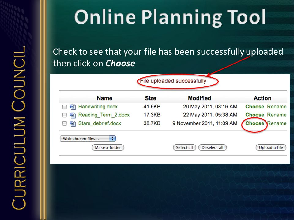 Check to see that your file has been successfully uploaded then click on Choose