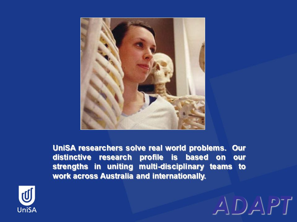 ADAPT UniSA researchers solve real world problems.